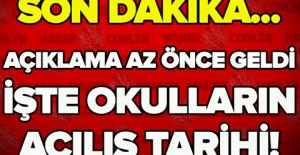 OKULLARIN AÇILIŞ TARİHİ BELLİ OLDU!